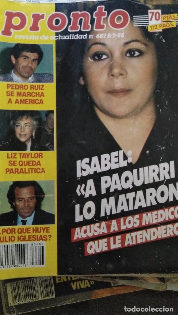 REVISTA PRONTO 687 ISABEL PANTOJA Y PAQUIRRI, CHIQUETETE, SERIE FALCON CREST 1985 (Papel - Revistas y Periódicos Modernos (a partir de 1.940) - Revista Pronto)