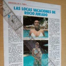 Colecionismo da Revista Pronto: REPORTAJE REVISTA PRONTO - LAS LOCAS VACACIONES DE ROCIO JURADO -. Lote 183661565
