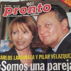 Coleccionismo de Revista Pronto: REVISTA PRONTO 1394 LINA MORGAN, CARLOS LARRAÑAGA 1999. Lote 184651318