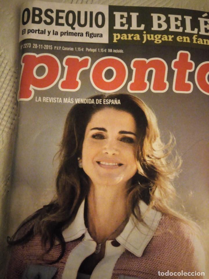 Coleccionismo de Revista Pronto: Revista pronto 2015 Letizia y Rania el reencuentro de dos buenas amigas,conmocion mundial,bertin osb - Foto 2 - 184658262