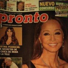 Coleccionismo de Revista Pronto: REVISTA PRONTO 2230 ISABEL PREYSLER AÑO 2015. Lote 186197980