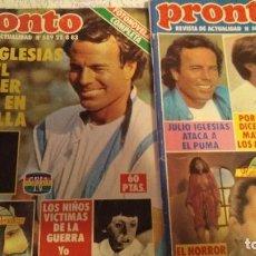 Coleccionismo de Revista Pronto: LOTE 4 REVISTAS PRONTO 588, 589, 586 Y 587 JULIO IGLESIAS, BÁRBARA REY. Lote 189233960