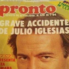 Coleccionismo de Revista Pronto: REVISTA PRONTO 610 ISABEL PANTOJA, LINA MORGAN, ALASKA, POSTAL BOTILDE AÑO 1983. Lote 189234151