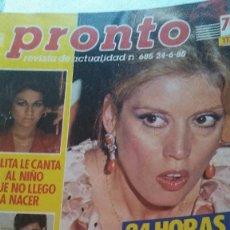 Coleccionismo de Revista Pronto: REVISTA PRONTO 685 MARÍA JIMÉNEZ, NOTICIA ISABEL PANTOJA , MECANO EN JUEGOS EUROPEOS AÑO 1985. Lote 189307348