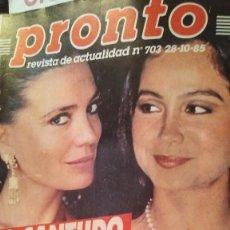 Coleccionismo de Revista Pronto: REVISTA PRONTO 703 SUSANA ESTRADA, ISABEL PANTOJA, MIGUEL BOSÉ, MUERTE ROCK HUDSON AÑO 1985. Lote 189307526
