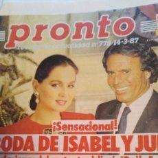 Coleccionismo de Revista Pronto: REVISTA PRONTO 775 OLVIDO GARA ALASKA, EL EQUIPO A AÑO 1987. Lote 189307902
