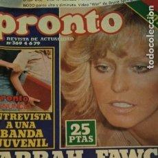 Coleccionismo de Revista Pronto: REVISTA PRONTO 369 AÑO 1979 FARRAH FAWCETT LOS ÁNGELES DE CHARLIE, ROCÍO DÚRCAL. Lote 189527213