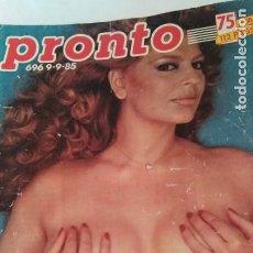Coleccionismo de Revista Pronto: REVISTA PRONTO 696 EL NANI, LOLA FLORES, SMILJA MIHAILOVICH, RIVERITA AÑO 1985. Lote 189630278