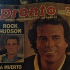 Coleccionismo de Revista Pronto: REVISTA PRONTO 701 AÑO1985 ISABEL PANTOJA, JULIO IGLESIAS, GRUPO MENUDO, MUERE ROCK HUDSON. Lote 190014873
