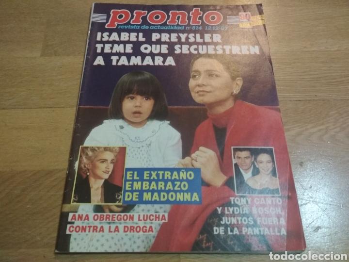 REVISTA PRONTO 814 MADONNA LYDIA BOSCH ANA OBREGÓN SARA MONTIEL DON JOHNSON (Papel - Revistas y Periódicos Modernos (a partir de 1.940) - Revista Pronto)