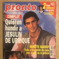 Coleccionismo de Revista Pronto: PRONTO N° 1176 (1994). JESULIN DE UBRIQUE, BÁRBARA REY, TERESA RABAL, BRIGITTE BARDOT, LADY DI,.... Lote 194250341