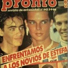 Coleccionismo de Revista Pronto: REVISTA PRONTO 643 AÑO 1984 FARRAH FAWCETT, ANTONIO FERRANDIS, ROCÍO DÚRCAL ANTONIO Y CARMEN. Lote 194254433
