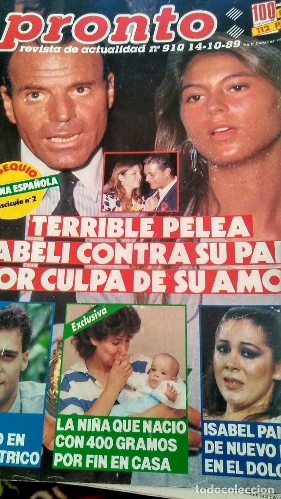 REVISTA PRONTO 910 AÑO 1989 ISABEL PANTOJA, ANTONIO MOLINA, INMA DE SANTIS, TINA TURNER, ANA BELÉN (Papel - Revistas y Periódicos Modernos (a partir de 1.940) - Revista Pronto)