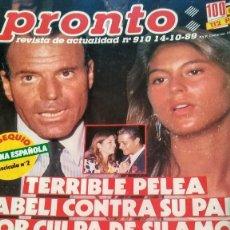 Coleccionismo de Revista Pronto: REVISTA PRONTO 910 AÑO 1989 ISABEL PANTOJA, ANTONIO MOLINA, INMA DE SANTIS, TINA TURNER, ANA BELÉN. Lote 194903407