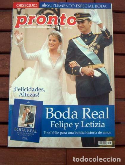 PRONTO / ESPECIAL BODA REAL FELIPE Y LETIZIA / ISABEL PANTOJA, HELENA BIANCO, ROCIO JURADO, BISBAL (Papel - Revistas y Periódicos Modernos (a partir de 1.940) - Revista Pronto)