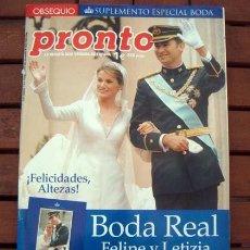 Coleccionismo de Revista Pronto: PRONTO / ESPECIAL BODA REAL FELIPE Y LETIZIA / ISABEL PANTOJA, HELENA BIANCO, ROCIO JURADO, BISBAL. Lote 194947865