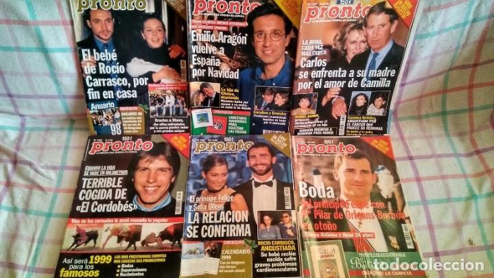 LOTE 6 REVISTAS AÑO 1999 PRONTO EMILIO ARAGÓN, PRÍNCIPE FELIPE, ROCÍO CARRASCO... (Papel - Revistas y Periódicos Modernos (a partir de 1.940) - Revista Pronto)