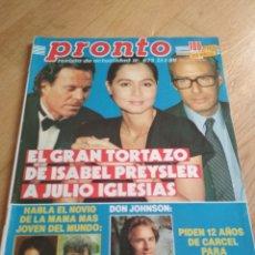 Coleccionismo de Revista Pronto: REVISTA PRONTO 872 JULIO IGLESIAS DON JOHNSON ET 1989. Lote 195555970