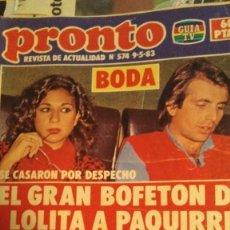 Coleccionismo de Revista Pronto: REVISTA PRONTO 574 ISABEL PANTOJA, LOS CHUNGUITOS, ALASKA AÑO 1983. Lote 195892218