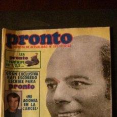 Coleccionismo de Revista Pronto: JULIO IGLESIAS-ESTEFANIA-GRACE KELLY-MIKE OLDFIELD-UN DOS TRES-LOS AMAYA-MARADONA-RAFAEL ESCOBEDO. Lote 196375545