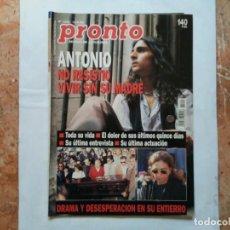 Coleccionismo de Revista Pronto: REVISTA PRONTO N° 1205 10-6-95 JUNIO AÑO 1995 ANTONIO FLORES ANEXO LOLA DE ESPAÑA 3. Lote 197431097