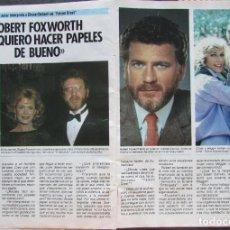 Coleccionismo de Revista Pronto: RECORTE REVISTA PRONTO Nº 687 1985 ROBERT FOXWORTH. Lote 198367741