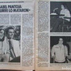 Coleccionismo de Revista Pronto: RECORTE REVISTA PRONTO Nº 687 1985 ISABEL PANTOJA. . Lote 198367782
