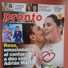 Coleccionismo de Revista Pronto: REVISTA PRONTO Nº 2464 - JULIO 2019 - ROSA A DÚO CON ADRIÁN MARTÍN - TOÑI MORENO Y ROSANA .... Lote 198940966