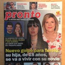 Coleccionismo de Revista Pronto: REVISTA PRONTO - NÚM: 2419 - 15-9-2018 - NUEVO GOLPE PARA TERELÚ. Lote 201553193
