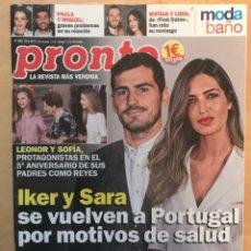 Coleccionismo de Revista Pronto: REVISTA PRONTO - NÚM: 2460 29-6-2019 - IKER Y SARA SE VUELVEN A PORTUGAL POR MOTIVOS DE SALUD. Lote 201553287