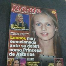 Coleccionismo de Revista Pronto: REVISTA PRONTO N° 2476. LEONOR , SU DEBUT COMO PRINCESA DE ASTURIAS. Lote 203861292