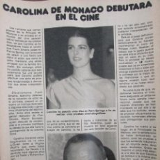 Coleccionismo de Revista Pronto: RECORTE REVISTA PRONTO Nº 511 1982 CAROLINA DE MONACO. SILVIA TORTOSA Y PEPE UMBRAL. ISABEL GARCES. Lote 204976661