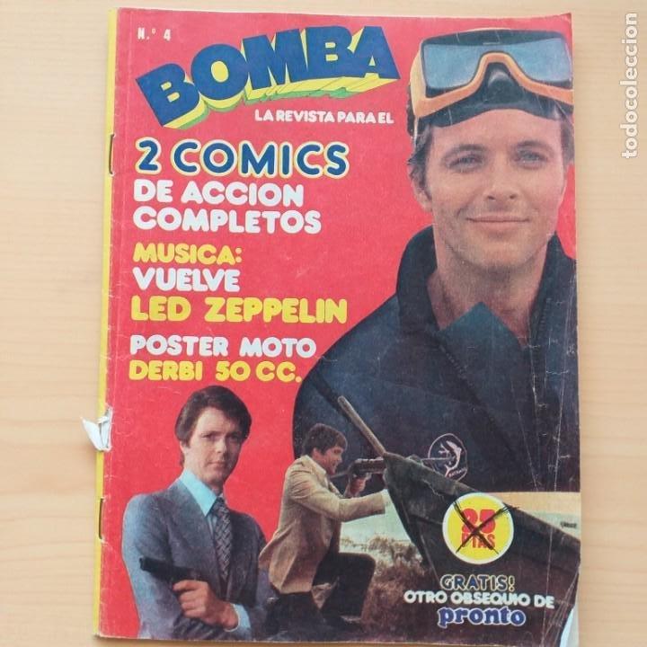 REVISTA BOMBA NUM 4. PRONTO (Papel - Revistas y Periódicos Modernos (a partir de 1.940) - Revista Pronto)