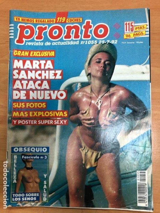 REVISTA PRONTO 1992 EXCLUSIVA MARTA SANCHEZ REPORTAJE Y POSTER SEXY/ CAMARON DE LA ISLA (Papel - Revistas y Periódicos Modernos (a partir de 1.940) - Revista Pronto)