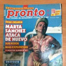 Coleccionismo de Revista Pronto: REVISTA PRONTO 1992 EXCLUSIVA MARTA SANCHEZ REPORTAJE Y POSTER SEXY/ CAMARON DE LA ISLA. Lote 206321053