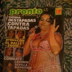 Coleccionismo de Revista Pronto: PRONTO SARA MONTIEL, SUSANA ESTRADA, INMA DE SANTIS, RAQUEL WELCH, MARCIA BELL, ZOOM BALLET. Lote 207424921