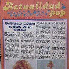 Coleccionismo de Revista Pronto: RECORTE REVISTA PRONTO Nº 430 1980 RAFFAELLA CARRA. Lote 226868820