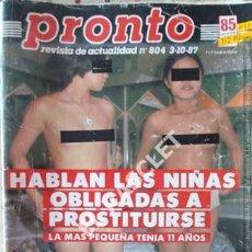 Coleccionismo de Revista Pronto: PRONTO REVISTA ACTUALIDAD - Nº 804 - AÑO 1987. Lote 232336855