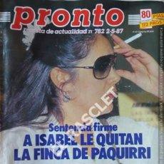 Coleccionismo de Revista Pronto: PRONTO REVISTA ACTUALIDAD - Nº 782 - AÑO 1987. Lote 208177815