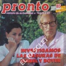 Coleccionismo de Revista Pronto: PRONTO REVISTA ACTUALIDAD - Nº 788 - AÑO 1987. Lote 208178113