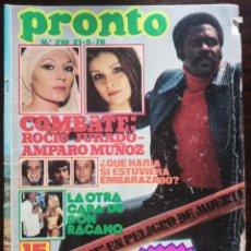 Coleccionismo de Revista Pronto: REVISTA PRONTO Nº 210 MARIA DURAN AMPARO MUÑOZ ROCIO JURADO NADIUSKA LA POLACA TONY RONALD SHAFT. Lote 210777379