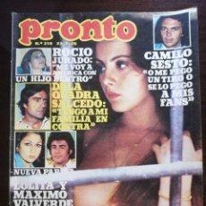 Coleccionismo de Revista Pronto: REVISTA PRONTO Nº 219 ROCIO JURADO CAMILO SESTO AMPARO MUÑOZ LOLITA FLORES BARBARA REY CHARLIE RIVEL. Lote 210779741