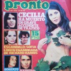 Coleccionismo de Revista Pronto: REVISTA PRONTO Nº 222 CECILIA VERONICA MIRIEL RAFFAELLA CARRA RAPHAEL FERNANDO ESTESO AFRICA PRATT. Lote 210781359