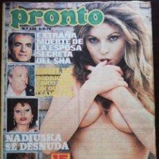 Coleccionismo de Revista Pronto: REVISTA PRONTO 226 NADIUSKA LIZ TAYLOR ELKIN Y NELSSON Mª JOSE CANTUDO PATRICIA GRANADA SHA PERSIA. Lote 210784186