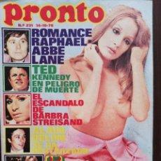 Coleccionismo de Revista Pronto: REVISTA PRONTO 231 FEDRA LORENTE RAPHAEL BARBARA REY RAQUEL WELCH ROCIO JURADO MARIA CASAL STREISAND. Lote 210786059