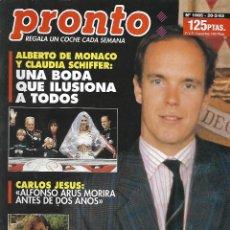 Coleccionismo de Revista Pronto: REVISTA PRONTO Nº 1085 - BODA ALBERTO DE MÒNACO Y CLAUDIA SCHIFFER- LOLA FLORES - REV0231. Lote 211744610