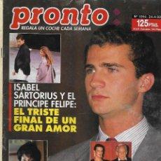 Coleccionismo de Revista Pronto: REVISTA PRONTO Nº 1094 - ISABEL SARTORIUS Y EL PRINCIPE FELIPE FINAL DE UN AMOR - REV0268. Lote 211745282