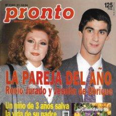 Coleccionismo de Revista Pronto: REVISTA PRONTO Nº 1182 - - ISABEL PANTOJA Y JESULÍN DE UBRIQUE - ORTEGA CANO REV0277. Lote 211759880