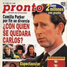 Coleccionismo de Revista Pronto: REVISTA PRONTO Nº 1185 - CARLOS DE INGLATERRA CAMILA PARKER - ORTEGA CANO - HA MUERTO GABY REV0278. Lote 211760827