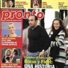 Collectionnisme de Magazine Pronto: REVISTA PRONTO Nº 1963 - ROCÍO Y FIDEL - BELÈN ESTEBAN REV0587. Lote 212536760